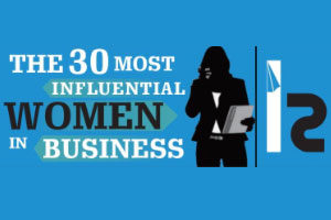 30 Most Influential Women in Business