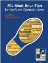 50+ Must-Have Tips for NetSuite OpenAir Users