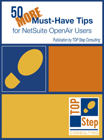 50 MORE Must-Have Tips for NetSuite OpenAir Users