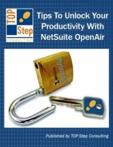 Tips to Unlock Your Productivity with NetSuite OpenAir